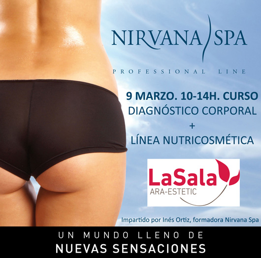 Curso Nirvana Spa en LaSala de AraEstetic Marzo 2015