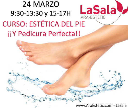 Curso Estética del pie en LaSala de AraEstetic