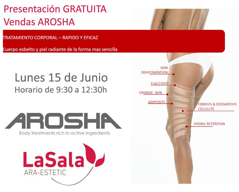 Presentación vendas Arosha LaSala de AraEstetic