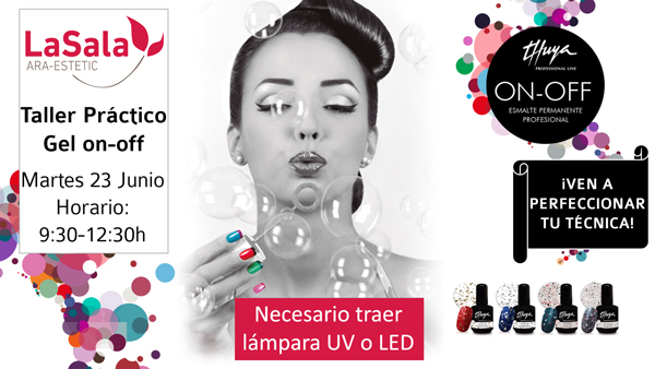Taller Gel on-off Thuya junio 2015