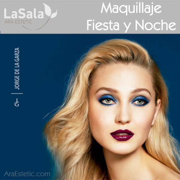 Maquillaje Fiesta y Noche con Jorge de la Garza, LaSala de Ara-Estetic