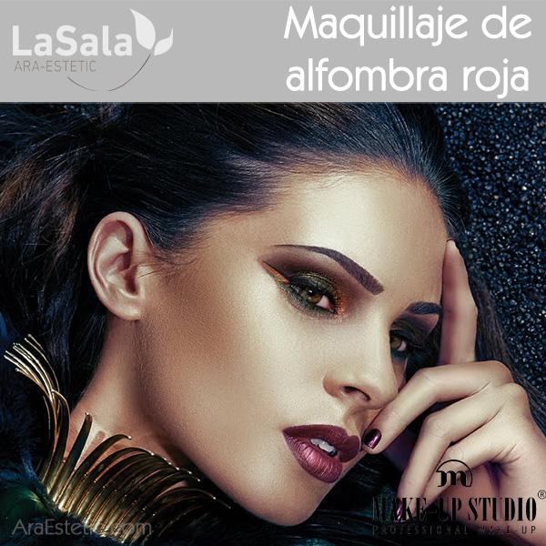 Maquillaje de alfombra roja con Make-Up Studio, LaSala de Ara-Estetic